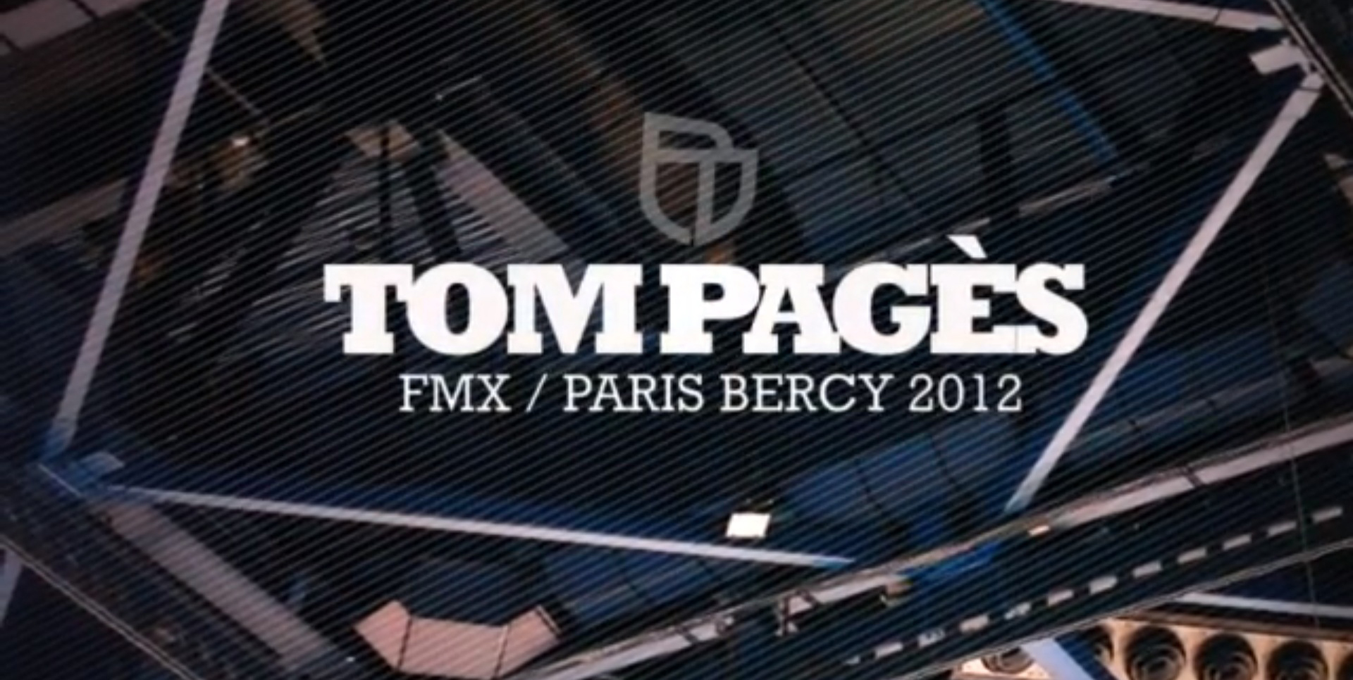 Tom Pagès – FMX Paris Bercy 2012
