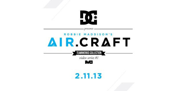 DC presents Robbie Maddison's  AIR.CRAFT – Coming soon!
