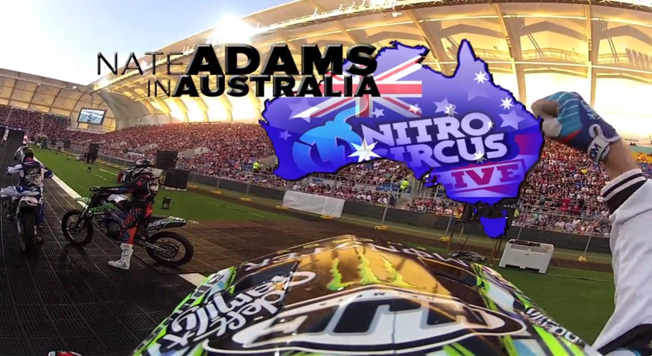 Deft Family Presents: Nate Adams – Nitro Circus Live Australia