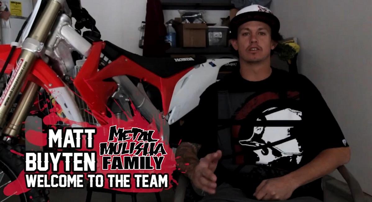 Metal Mulisha Welcomes Matt Buyten To The Team
