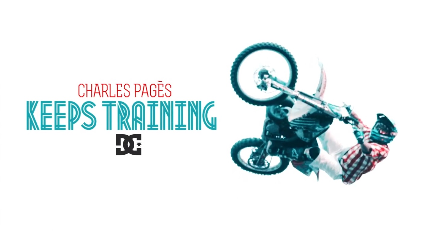 DC Shoes Europe – Charles Pagès Keeps Training Video