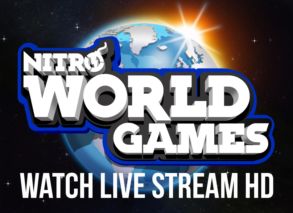 Watch The Nitro World Games 2016 Here | LIVE STREAM HD