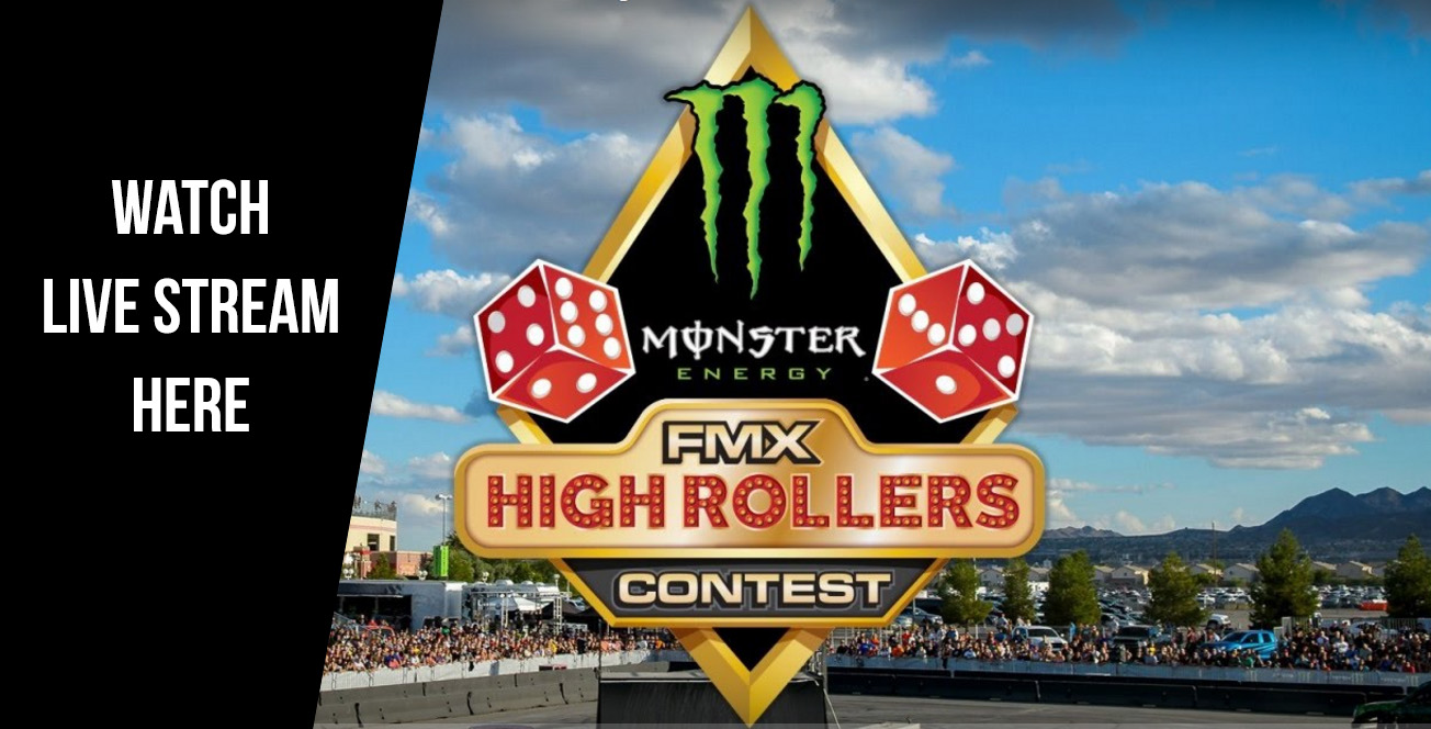 Watch The FMX High Rollers Contest LIVE From The Monster Energy Cup in Las Vegas
