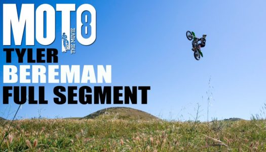 Moto 8 | Tyler Bereman – Axell Hodges – Josh Hill | Full Part